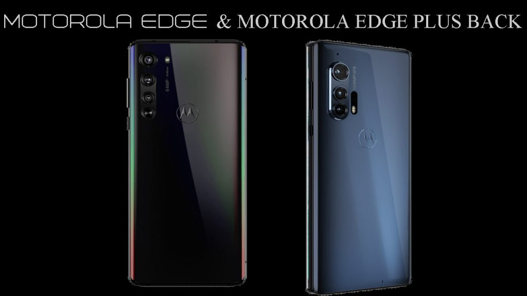 Motorola Edge and Motorola Edge Plus Back